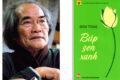 """Nhà văn Sơn Tùng, tác giả """"Búp sen xanh"""" qua đời"""